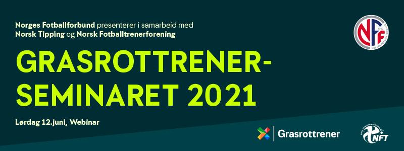 316 21 NFF GrasrottrenerSeminar2021 Nyhetsbrev 800bredde Godkjent 1
