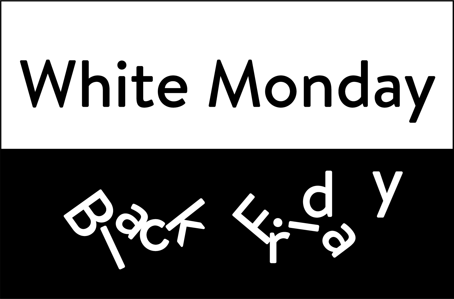 6241 White Monday Black Friday